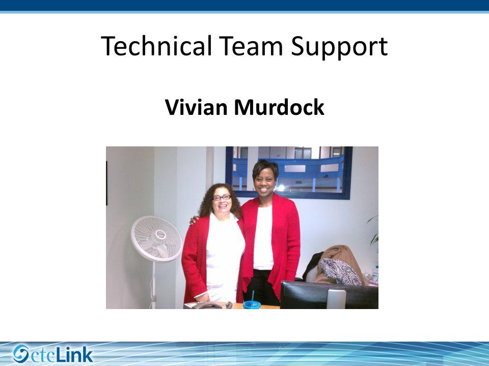 Vivian Murdock Technical Team Support
