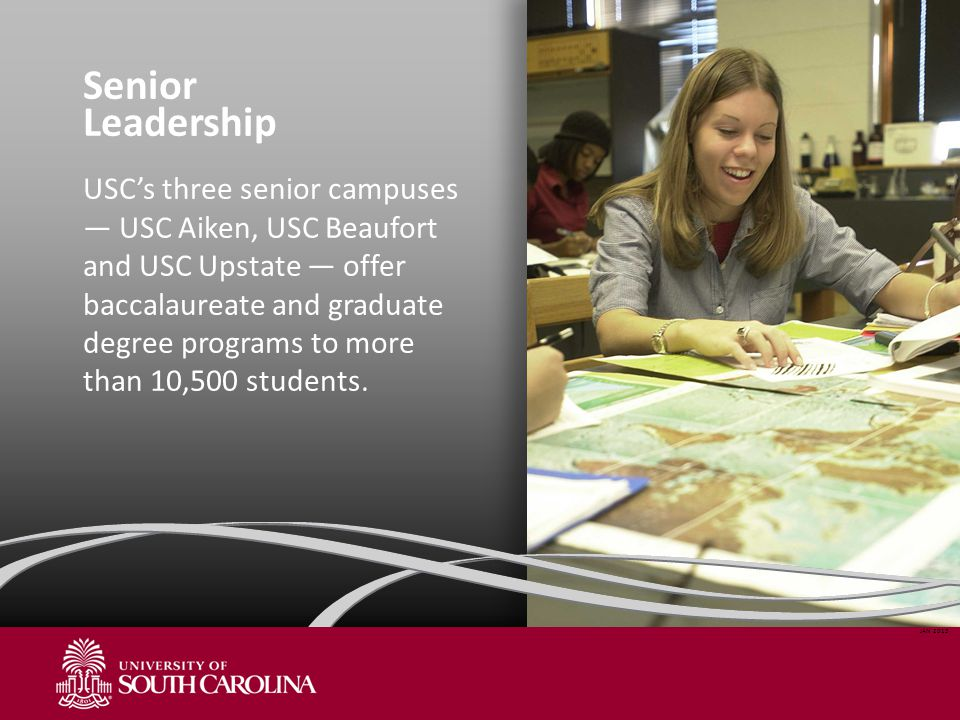 Senior Leadership USC's three senior campuses — USC Aiken, USC Beaufort and USC Upstate — offer baccalaureate and graduate degree programs to more than 10,500 students.