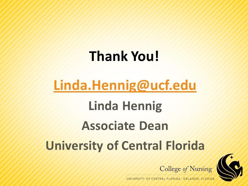 .......................... UNIVERSITY OF CENTRAL FLORIDA  ORLANDO, FLORIDA Thank You.