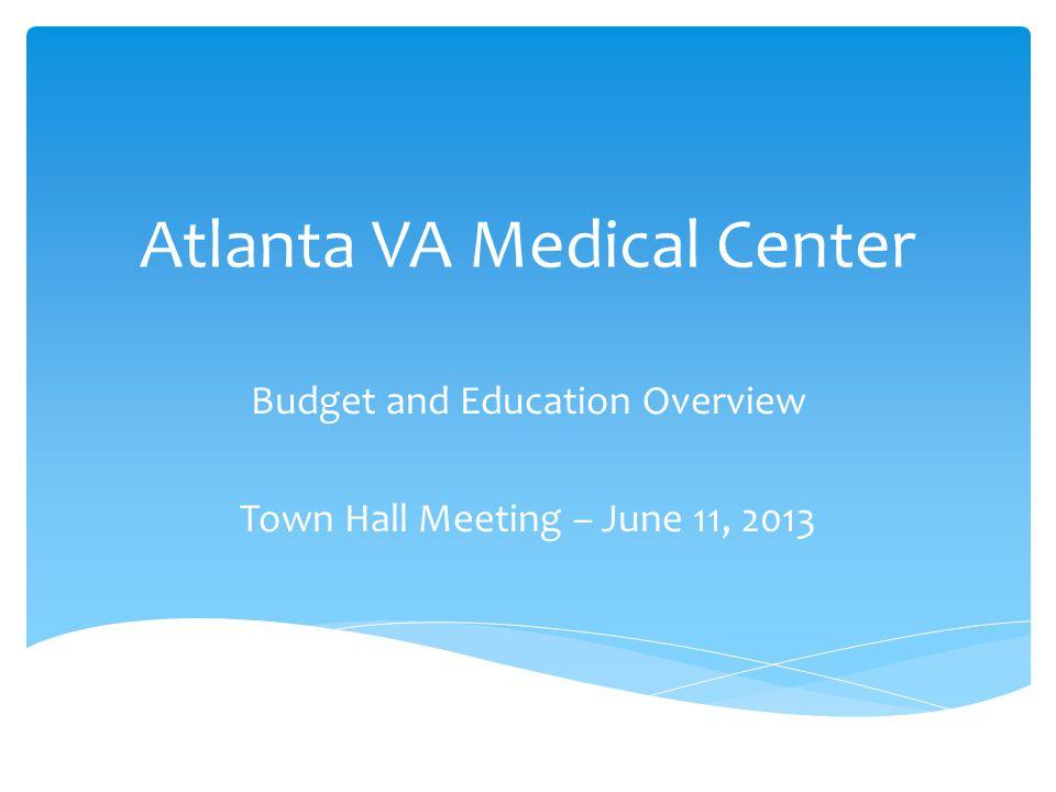 How we receive our funding The President & Congress Department of Veterans Affairs Veterans Health Administration VISN 7 Atlanta VAMC VERA Model