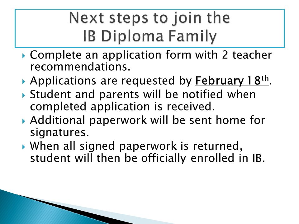  Complete an application form with 2 teacher recommendations.