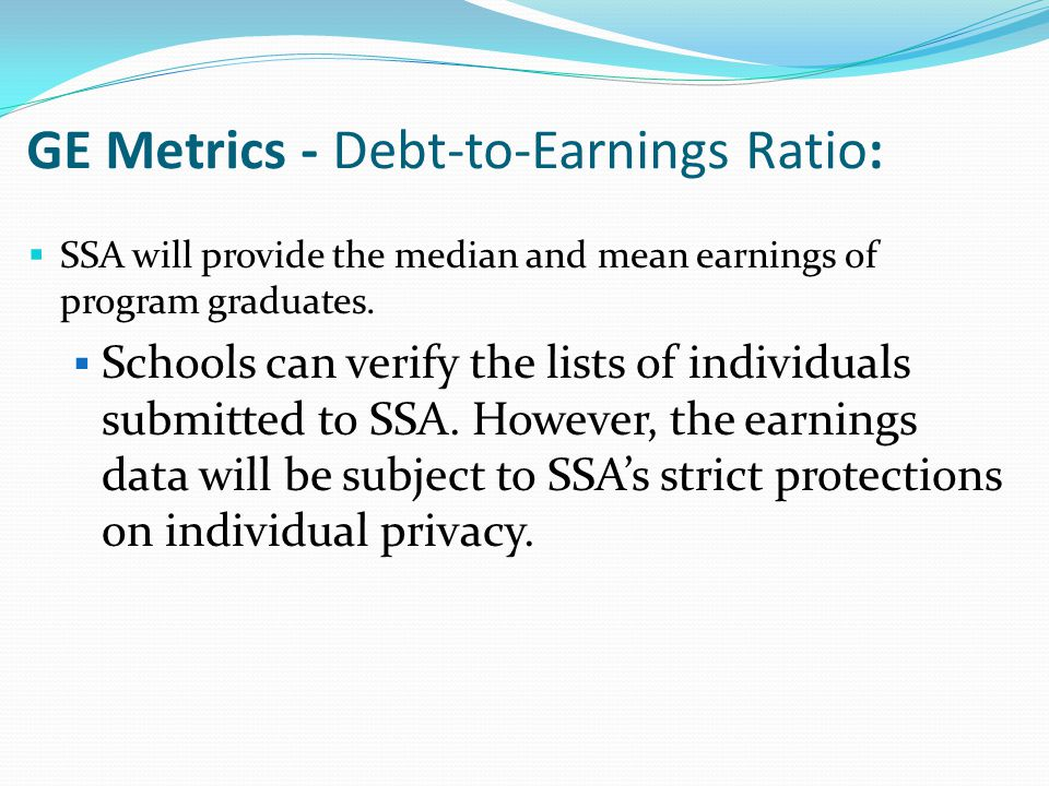  SSA will provide the median and mean earnings of program graduates.