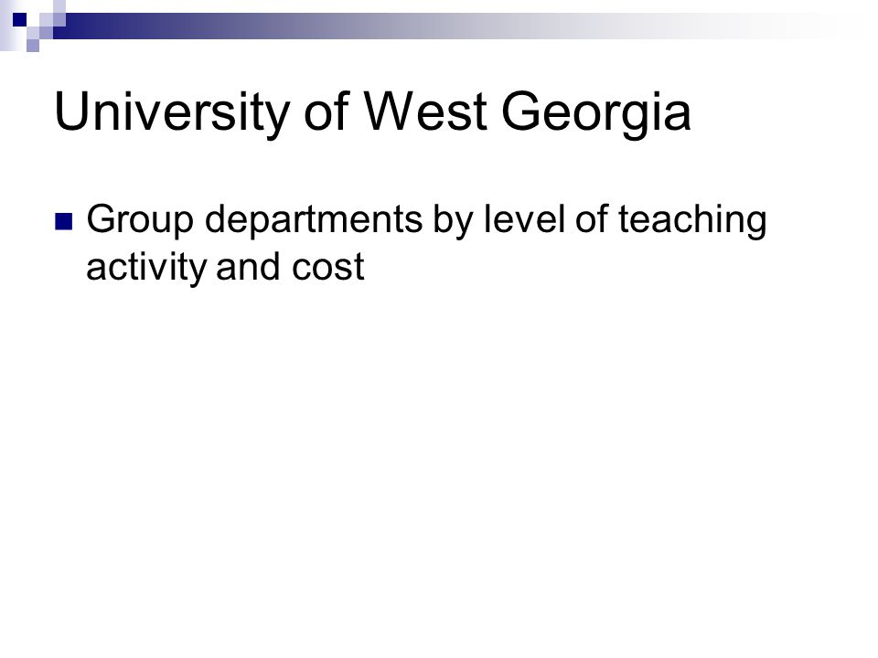 University of West Georgia Group departments by level of teaching activity and cost