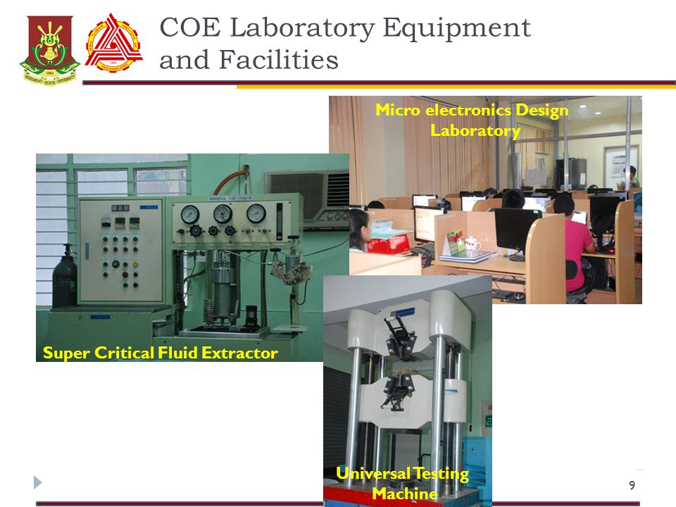 COE Laboratory Equipment and Facilities 9 Micro electronics Design Laboratory Super Critical Fluid Extractor Universal Testing Machine