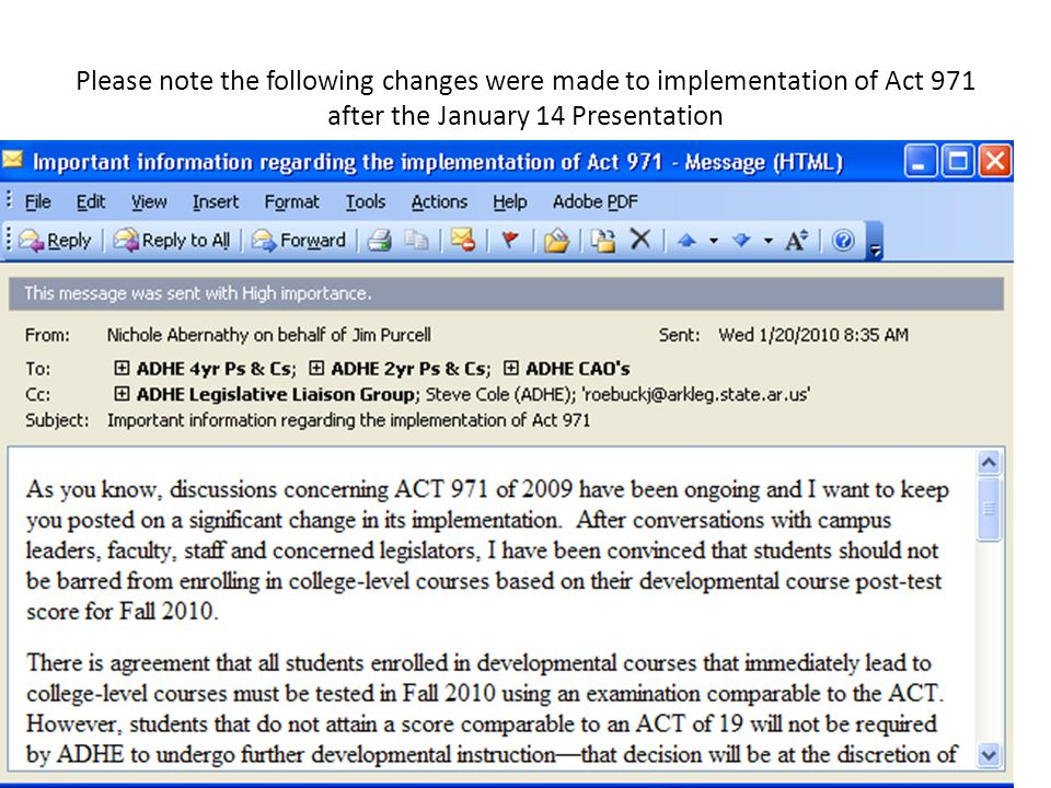 Please note the following changes were made to implementation of Act 971 after the January 14 Presentation