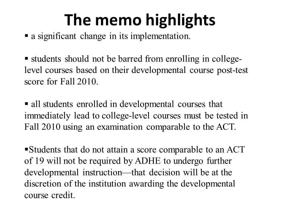 The memo highlights  a significant change in its implementation.