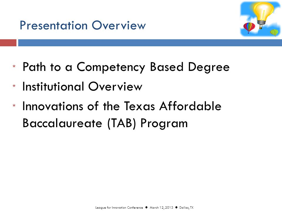 TAB Program Benefits  Reduced Overhead and Facilities Cost (90 of 120 hrs.
