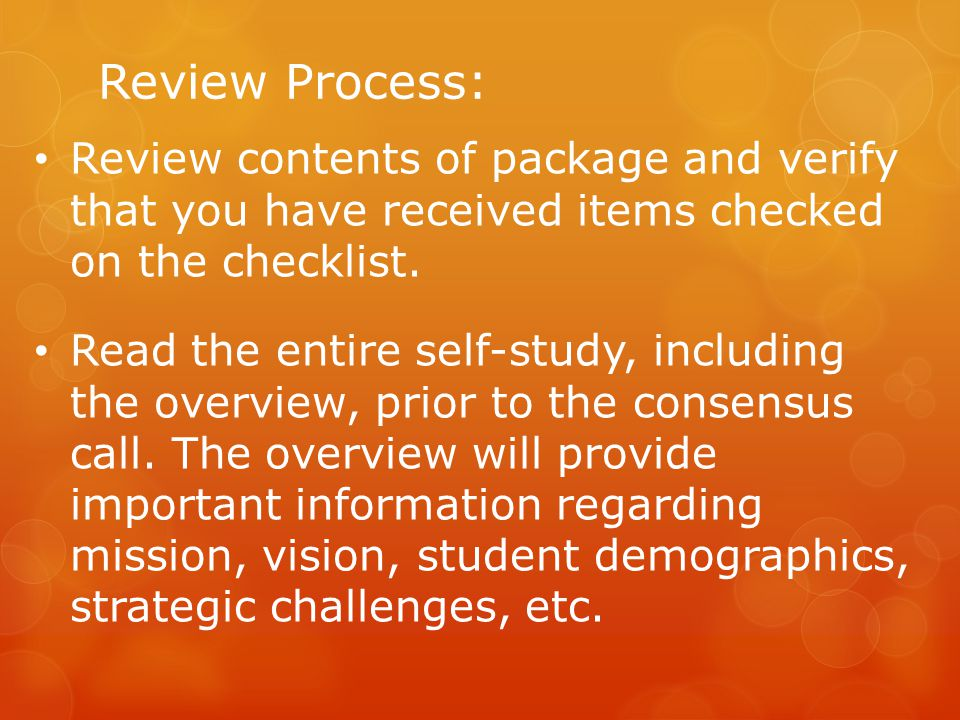 Review Process: Review contents of package and verify that you have received items checked on the checklist.