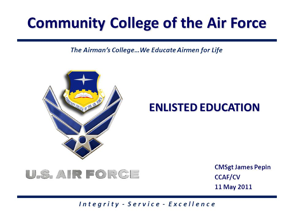 The Airman's College We Educate Airmen for Life AU-ABC SCHOOLS Allied American University American Military University American Sentinel University Amridge University Angelo State University Ashford University Bellevue University Bismarck State College Bowling Green State University Brandman University Colorado Technical University Columbia College Columbia Southern University DeVry University ECPI College of Technology Embry-Riddle Aeronautical University Empire State College Excelsior College Granite State College Grantham University Henley-Putnam University Indiana State University Jones International University Kaplan University Liberty University National American University National-Louis University Old Dominion University Saint Leo University Southern New Hampshire University Southwestern College Strayer University Thomas Edison State College Troy University TUI/Trident University International University of Management and Technology Univ of Maryland University College University of Oklahoma University of Phoenix University of the Incarnate Word University of West Alabama US Sports Academy Vaughn College Wayland Baptist University Wilmington University