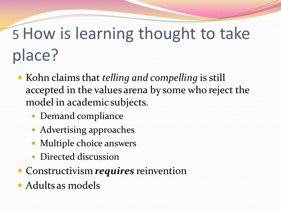5 How is learning thought to take place.