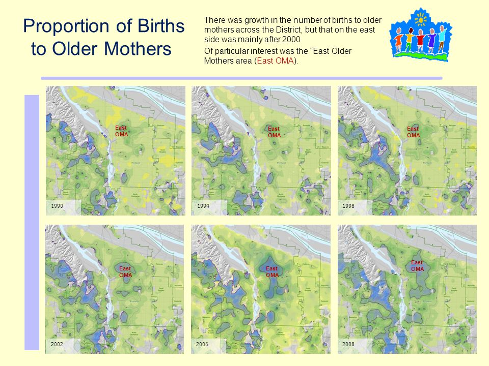 199019941998 200220082006 Proportion of Births to Older Mothers There was growth in the number of births to older mothers across the District, but tha
