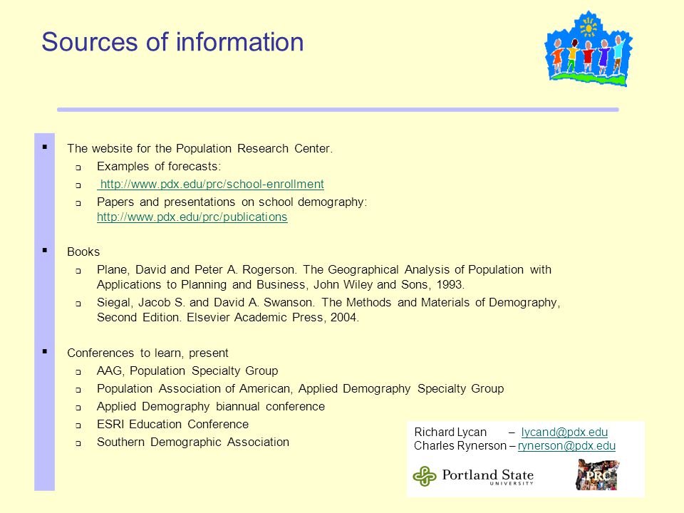 Sources of information  The website for the Population Research Center.