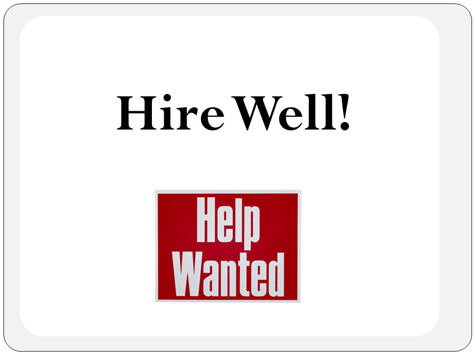 Hire Well!
