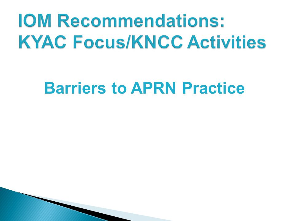 Barriers to APRN Practice