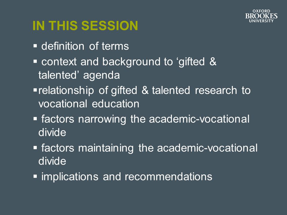 HOW MIGHT IDEAS FROM 'GIFTED & TALENTED' EDUCATION INFORM THIS DISCUSSION.