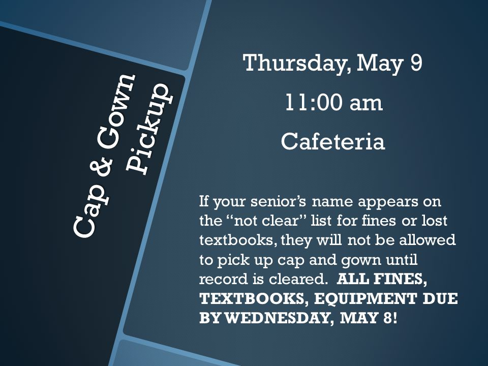 Senior Breakfast Friday, May 10 8:30 am SHS Cafeteria Seniors Only (Those who paid activity fee/those who paid $10)