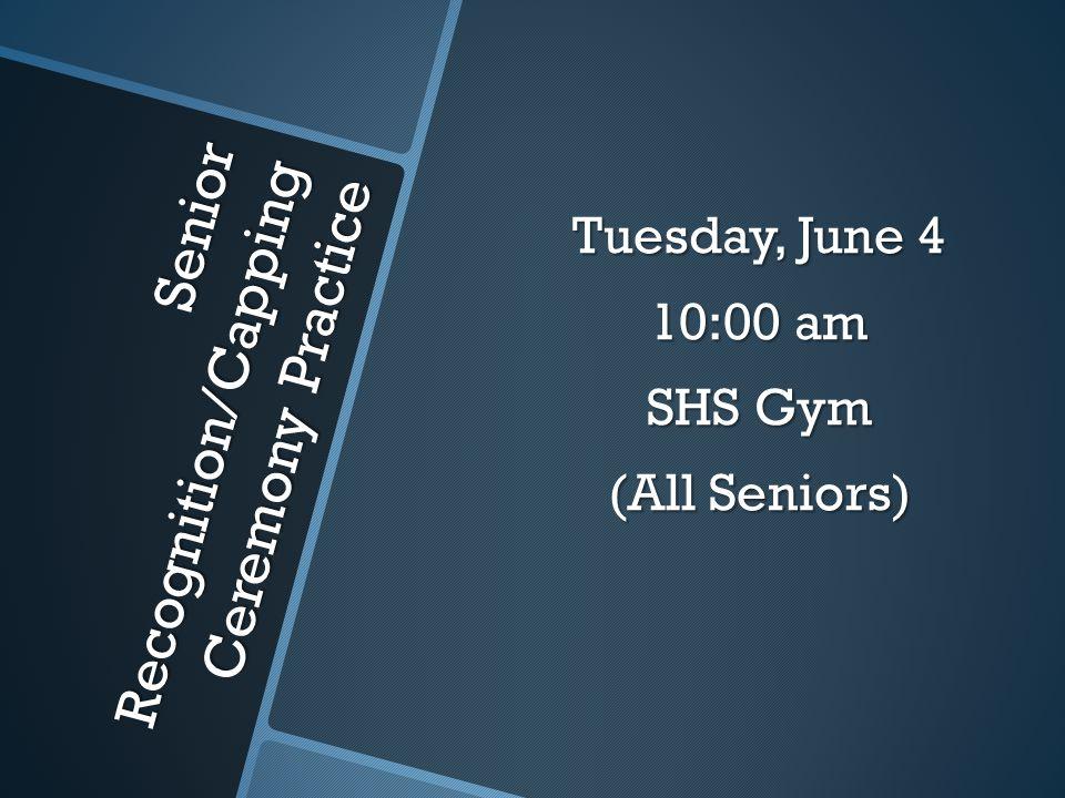 SHS Mandatory Graduation Practice Wednesday, June 5 11:00 am Sunnyvale First Baptist Church