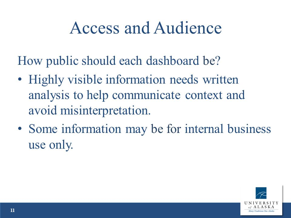 Access and Audience How public should each dashboard be.