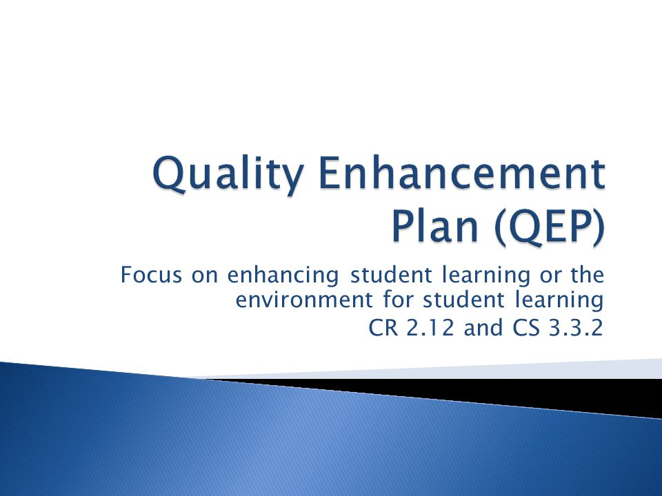 Focus on enhancing student learning or the environment for student learning CR 2.12 and CS 3.3.2