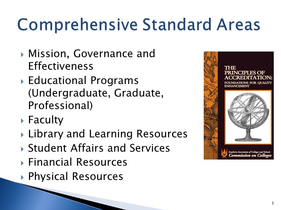  CR 2.12 – includes an institutional process for identifying key issues emerging from institutional assessment and focuses on learning outcomes and/or the environment supporting student learning and accomplishing the mission of the institution  CS 3.3.2 – demonstrates institutional capability; includes broad-based involvement; and identifies goals and a plan to assess their achievement 6