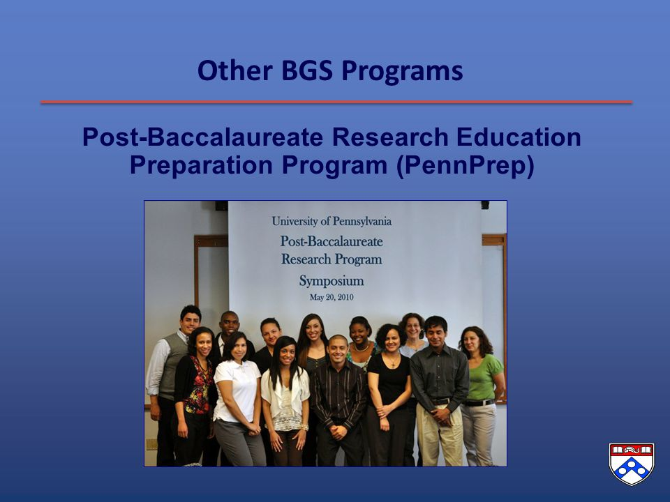 Other BGS Programs Post-Baccalaureate Research Education Preparation Program (PennPrep)