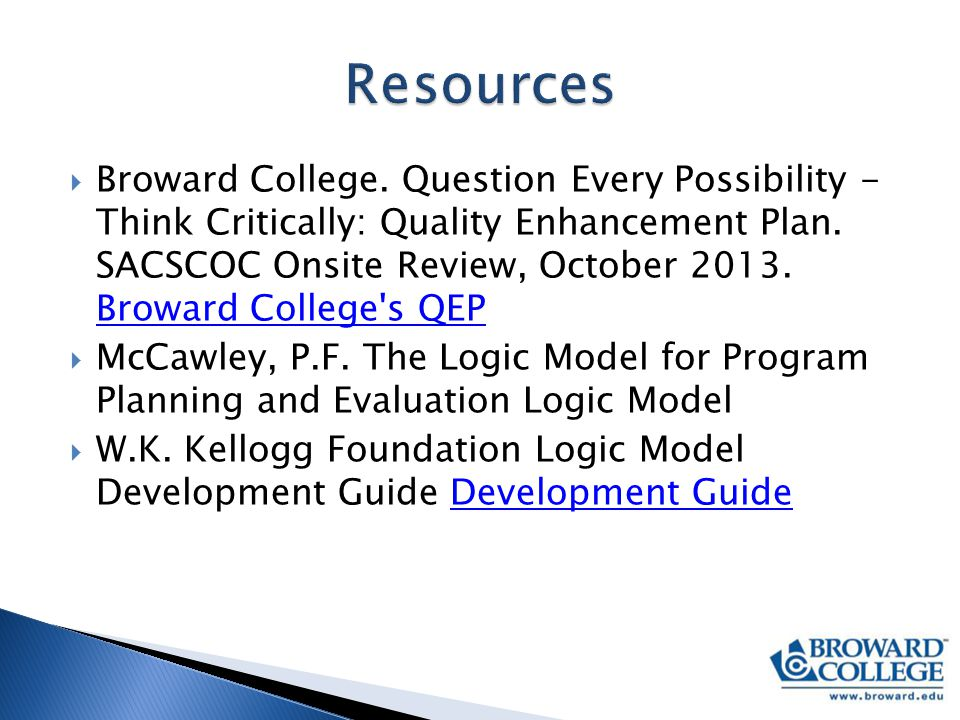  Broward College. Question Every Possibility - Think Critically: Quality Enhancement Plan.