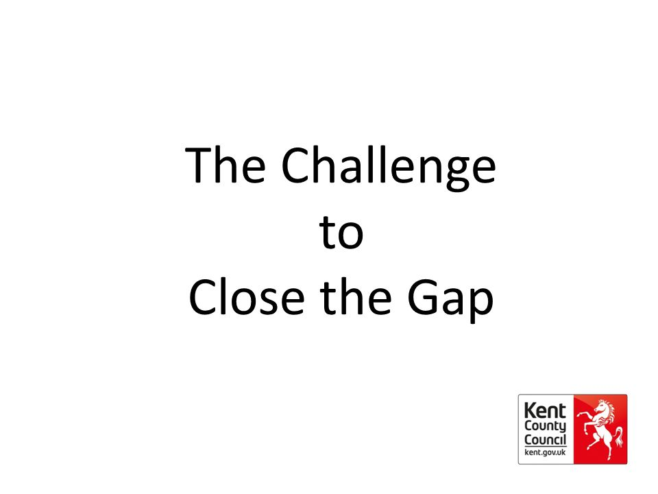 The Challenge to Close the Gap