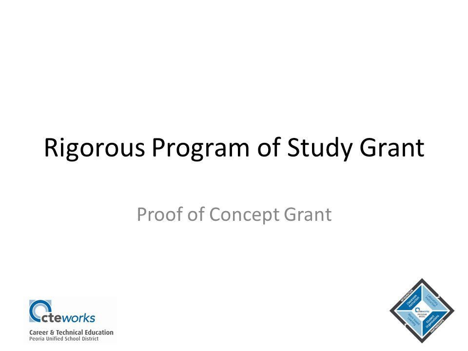 Rigorous Program of Study Grant Proof of Concept Grant