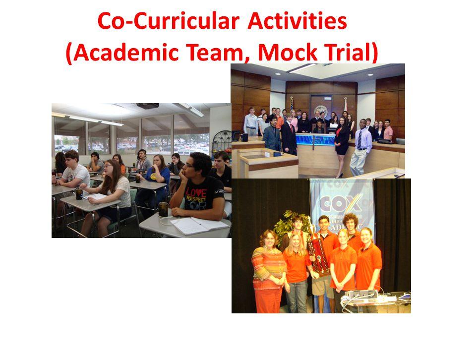 Co-Curricular Activities (Academic Team, Mock Trial)