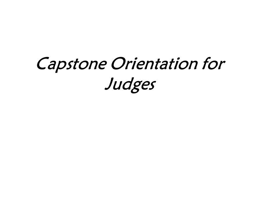 Capstone Orientation for Judges