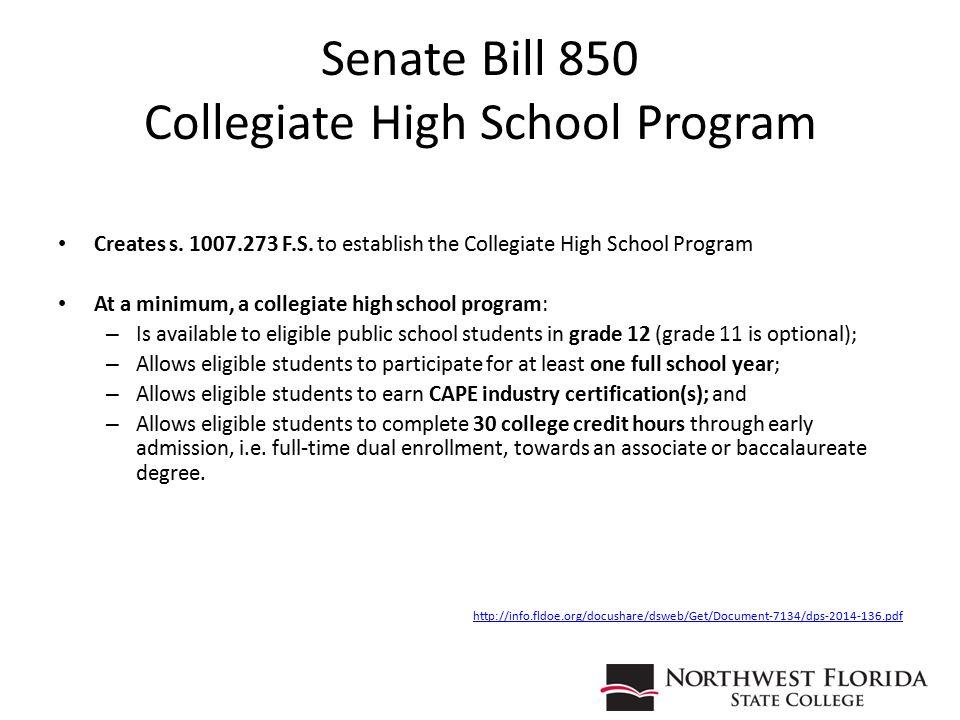 Senate Bill 850 Collegiate High School Program Creates s.