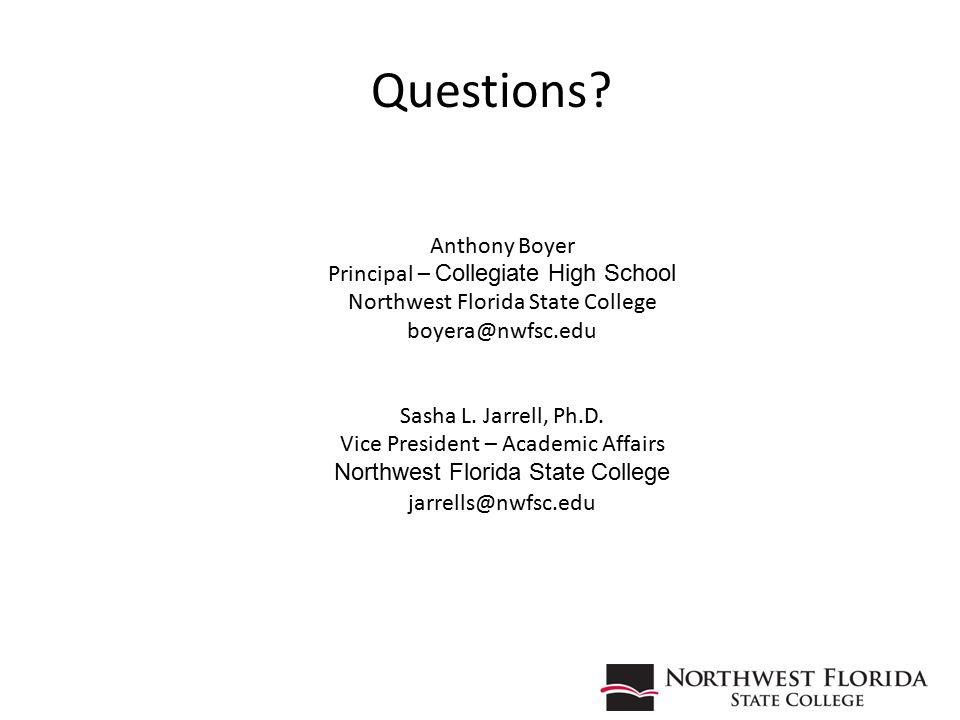 59 Anthony Boyer Principal – Collegiate High School Northwest Florida State College boyera@nwfsc.edu Sasha L.