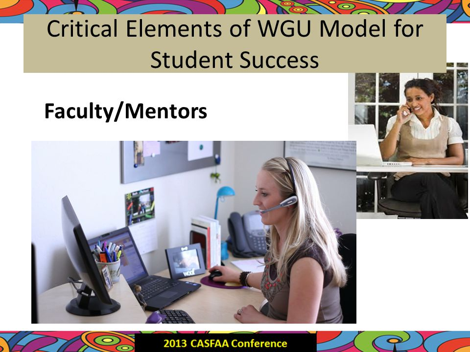 Critical Elements of WGU Model for Student Success Faculty/Mentors