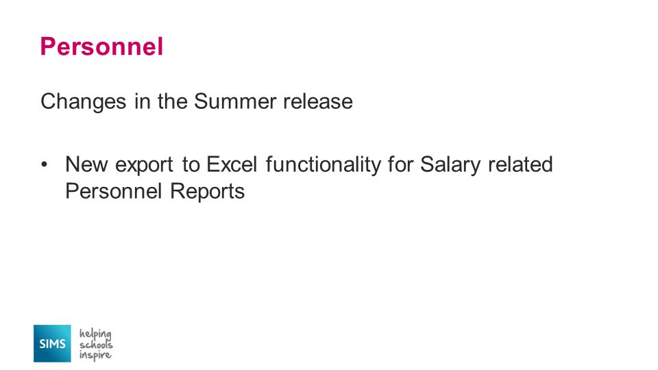 Personnel Changes in the Summer release New export to Excel functionality for Salary related Personnel Reports