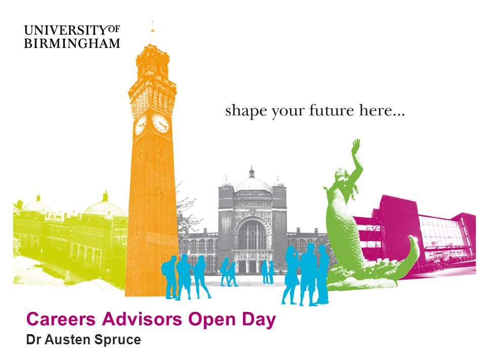 Careers Advisors Open Day Dr Austen Spruce