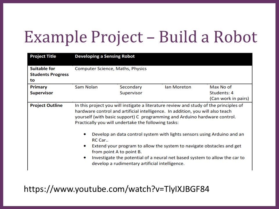 ∂ Example Project – Build a Robot https://www.youtube.com/watch?v=TlyIXJBGF84