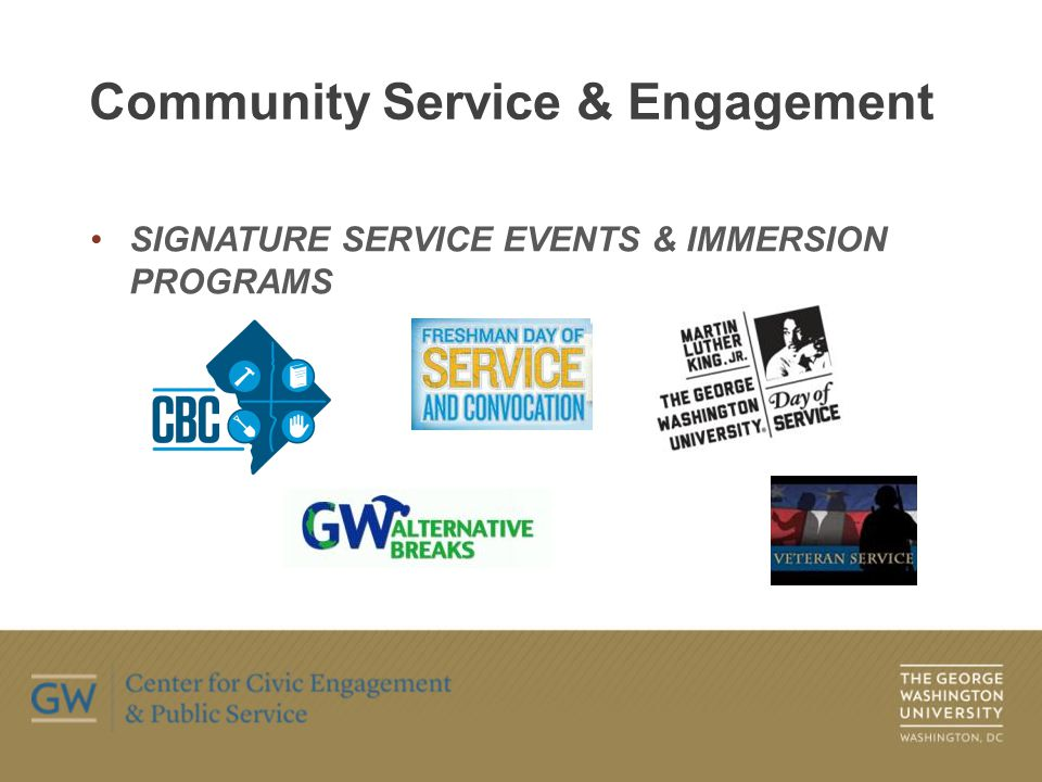SIGNATURE SERVICE EVENTS & IMMERSION PROGRAMS Community Service & Engagement