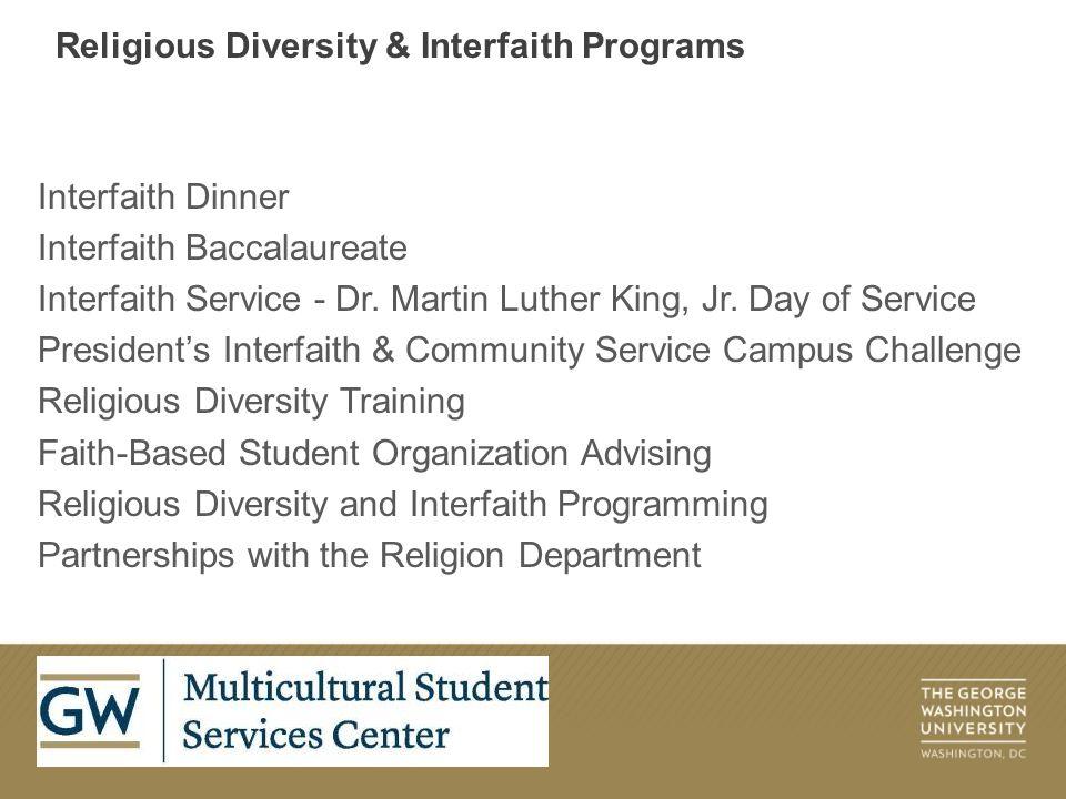 Interfaith Dinner Interfaith Baccalaureate Interfaith Service - Dr.