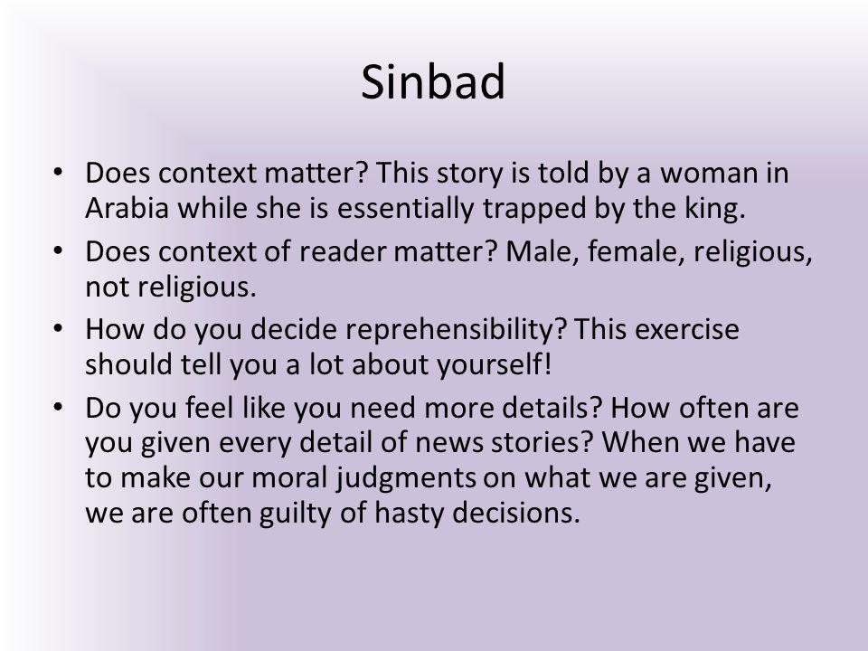 Sinbad Does context matter.