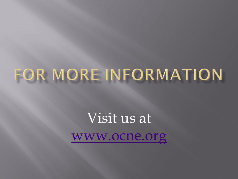 Visit us at www.ocne.org www.ocne.org