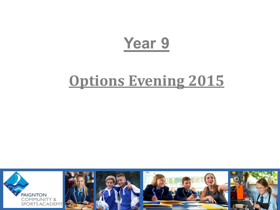 Year 9 Options Evening 2015