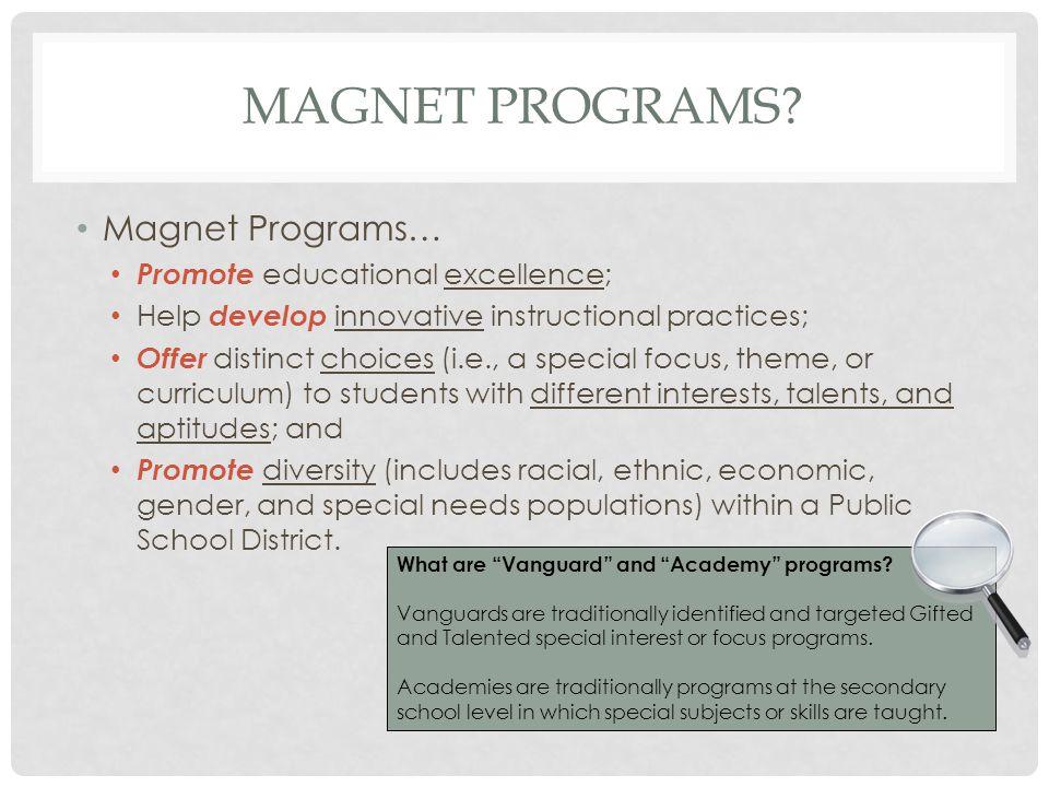 MAGNET PROGRAMS.