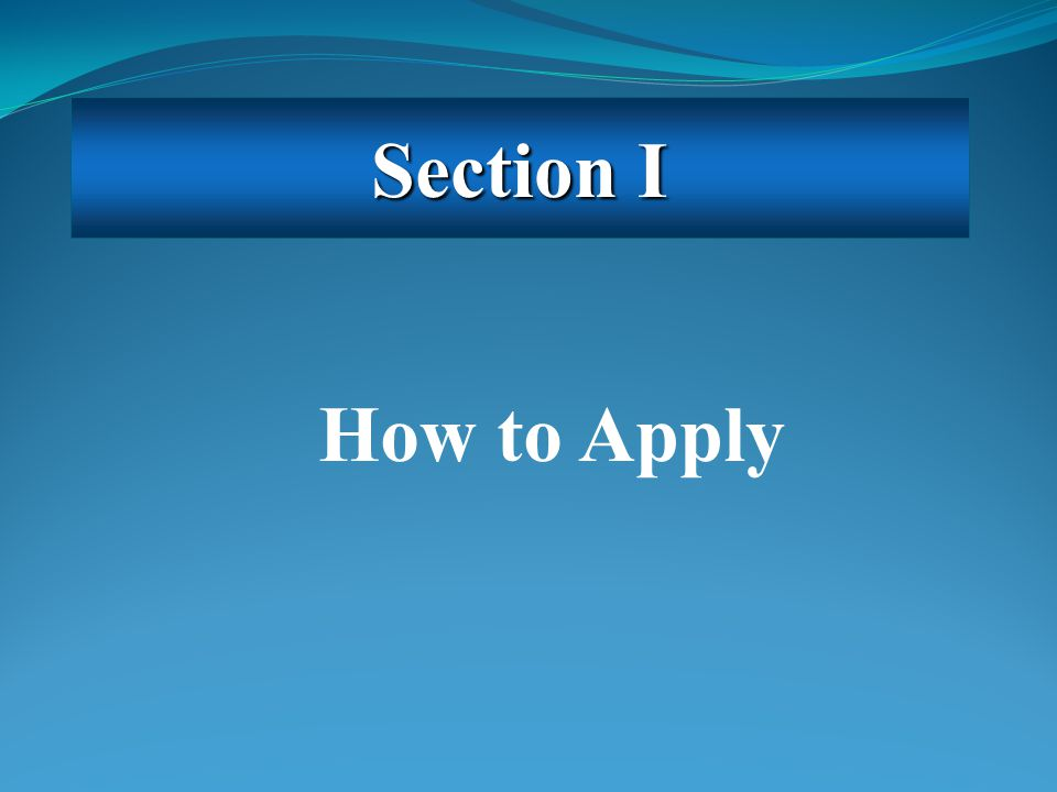 How to Apply Section I