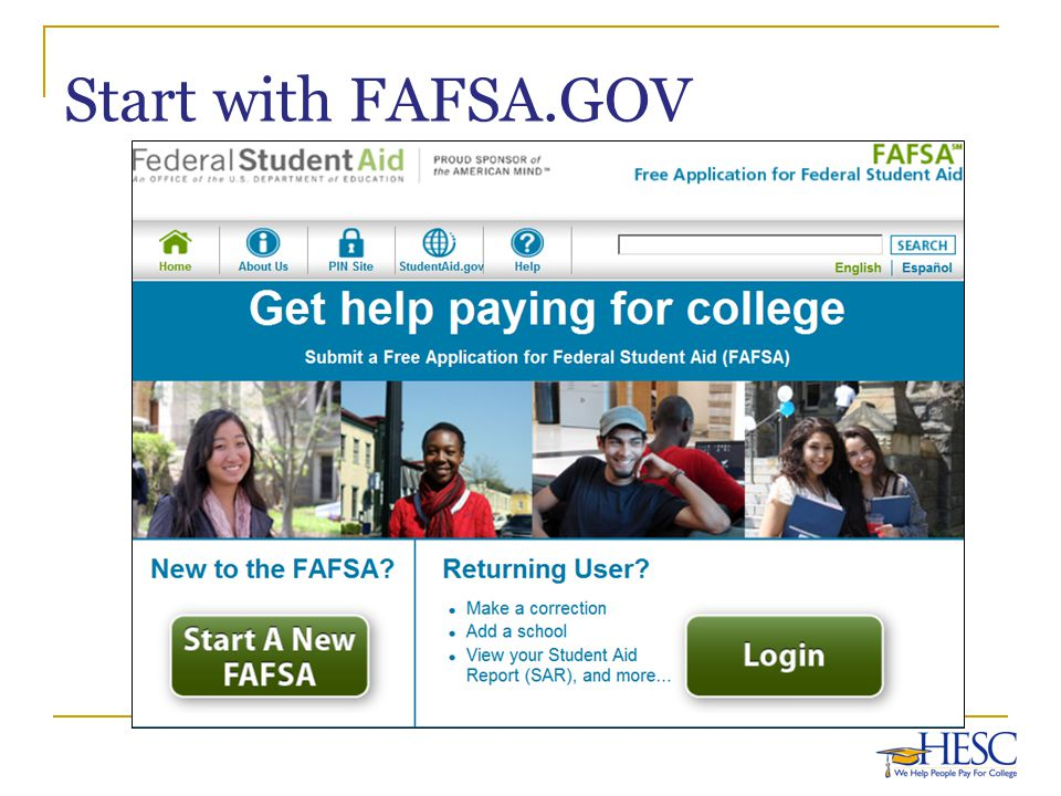 Start with FAFSA.GOV