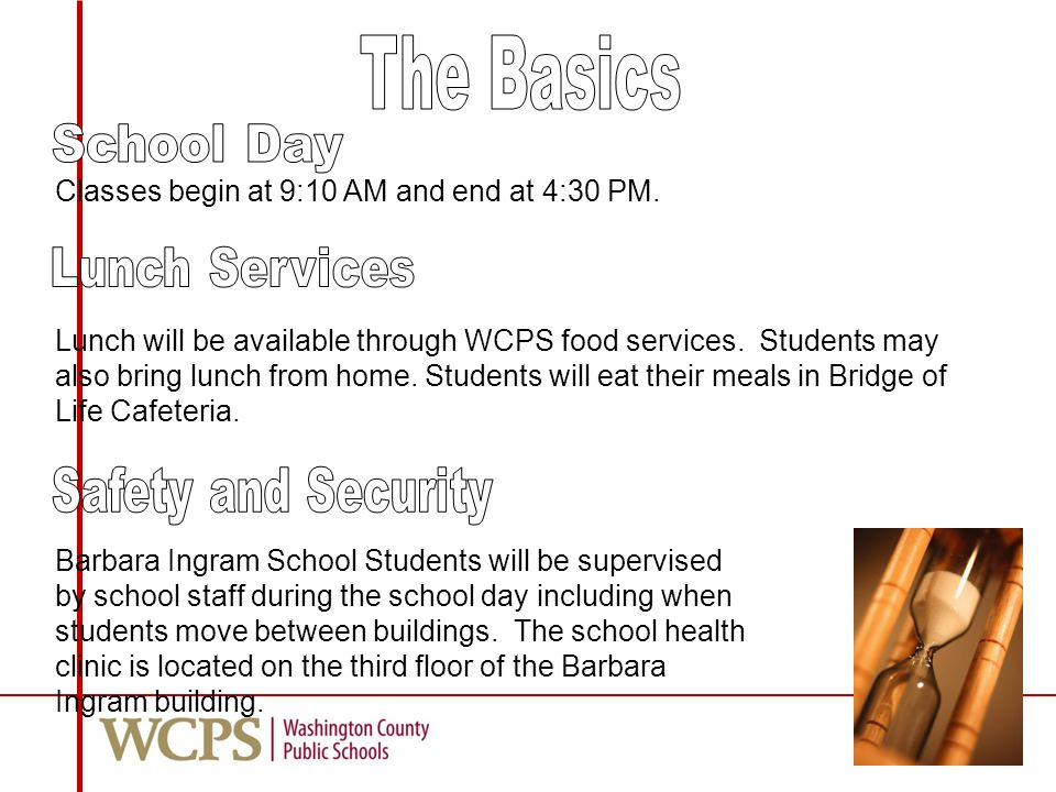 Lunch will be available through WCPS food services.