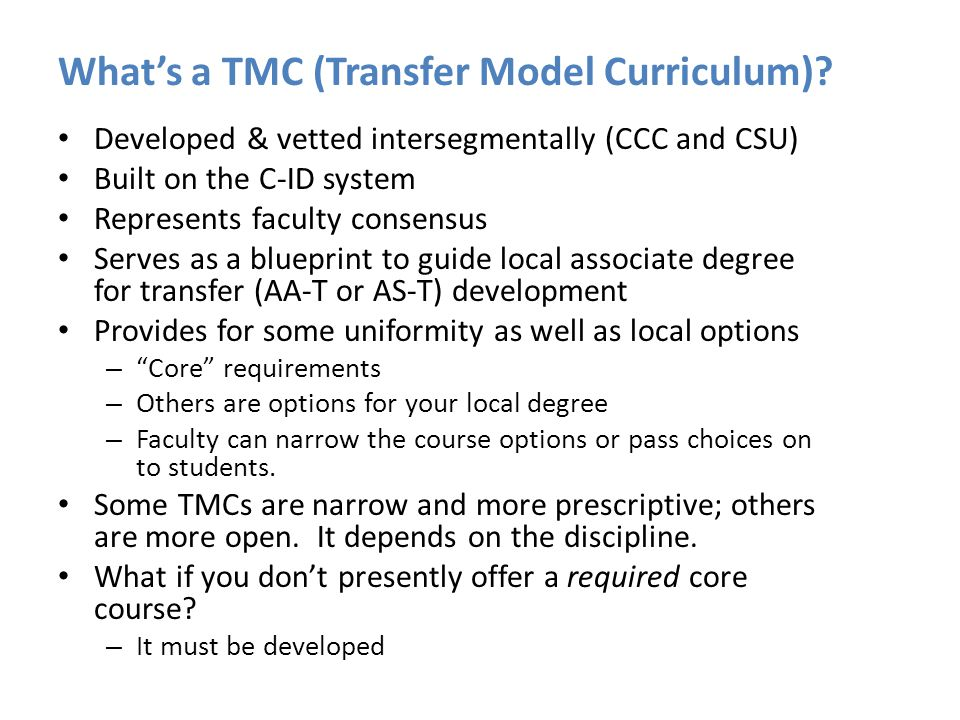 What's a TMC (Transfer Model Curriculum).