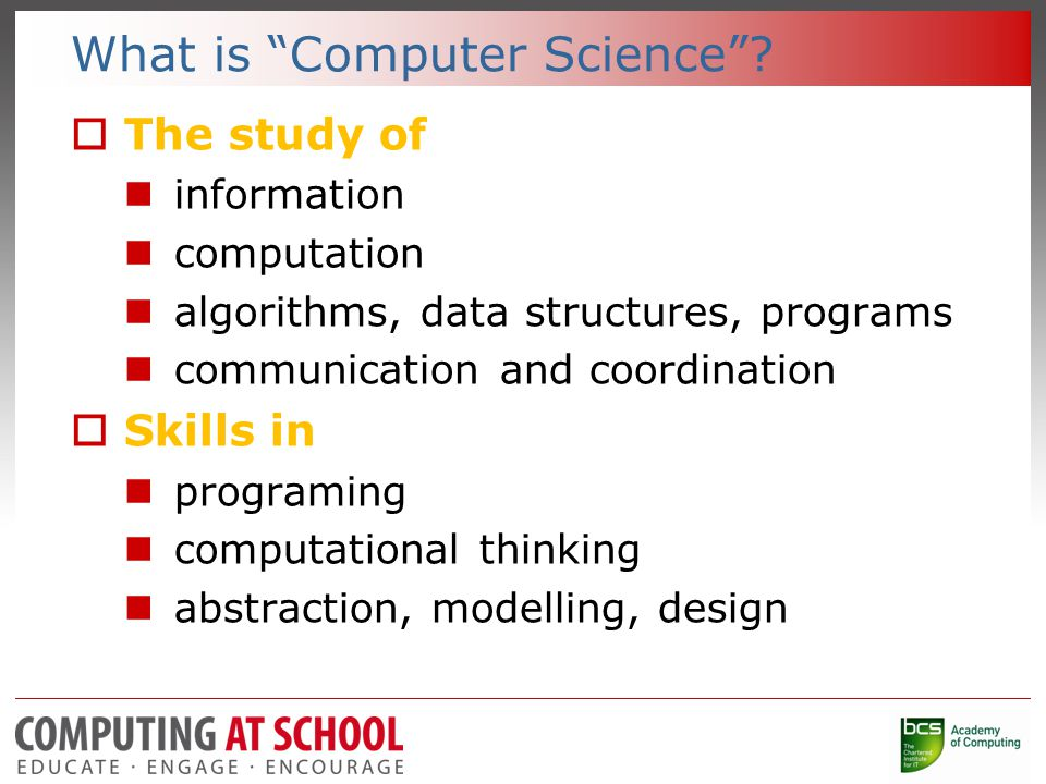 What is Computer Science .