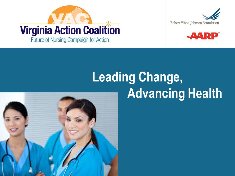 http://campaignforaction.org/state/virginia 3.2 MILLION 100,000 30,000 Nursing's Voice
