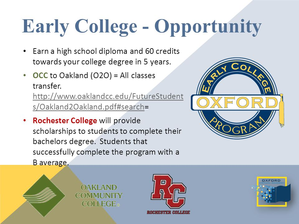 Earn a high school diploma and 60 credits towards your college degree in 5 years.