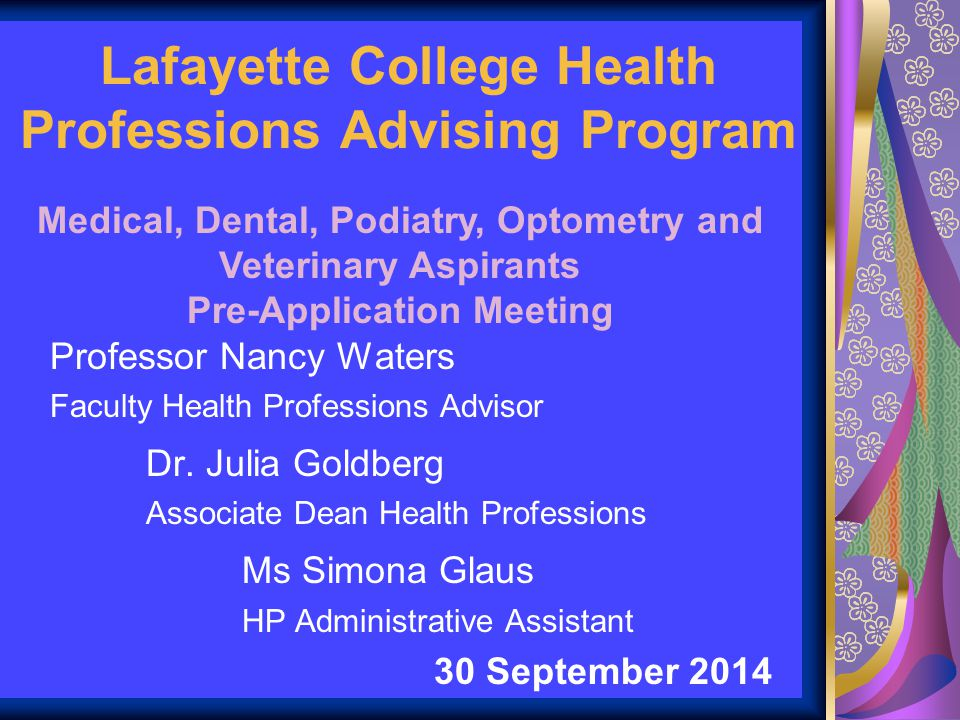 Lafayette College Health Professions Advising Program Professor Nancy Waters Faculty Health Professions Advisor Dr.